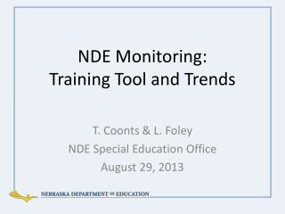 NDE Monitoring:   Training Tool and Trends