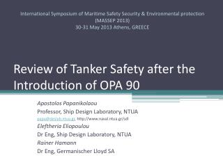 Review of Tanker Safety after the Introduction of OPA 90