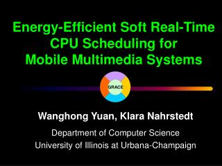 Energy-Efficient Soft Real-Time CPU Scheduling for Mobile Multimedia Systems