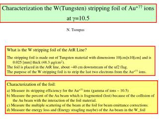 Characterization the W(Tungsten) stripping foil of Au +77  ions at  g =10.5
