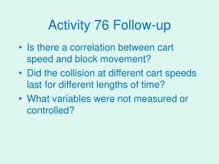 Activity 76 Follow-up