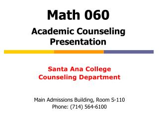 Math 060 Academic Counseling Presentation