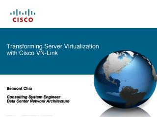 Transforming Server Virtualization with Cisco VN-Link