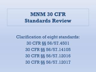 MNM 30 CFR Standards Review