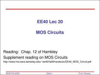 EE40 Lec 20 MOS Circuits