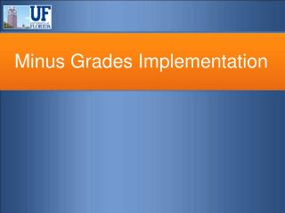 Minus Grades Implementation