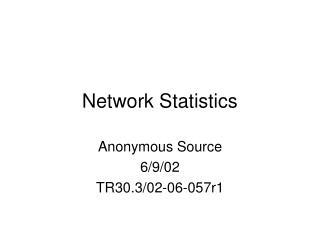 Network Statistics