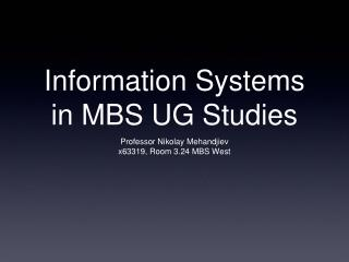 Information Systems in MBS UG Studies