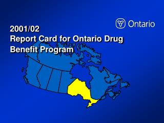 2001/02  Report Card for Ontario Drug Benefit Program