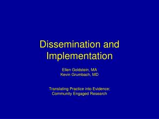 Dissemination and Implementation