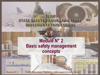 Module N� 2  Basic safety management concepts