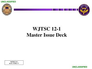 WJTSC 12-1 Master Issue Deck
