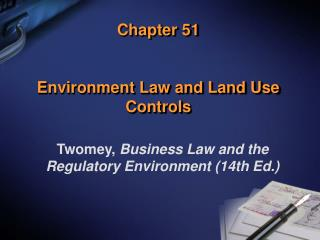 Chapter 51 Environment Law and Land Use Controls