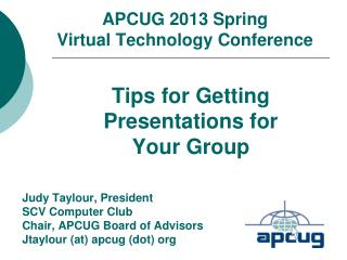 APCUG 2013 Spring Virtual Technology Conference