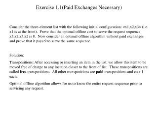 Exercise 1.1(Paid Exchanges Necessary)