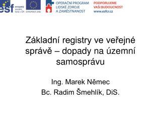 Základní registry ve veřejné správě – dopady na územní samosprávu