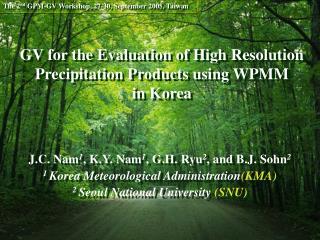 GV for the Evaluation of High Resolution Precipitation Products using WPMM  in Korea