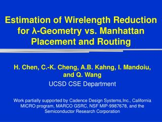Estimation of Wirelength Reduction for  λ -Geometry vs. Manhattan Placement and Routing