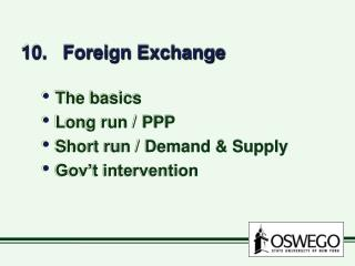 10.   Foreign Exchange