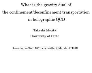 based on arXiv:1107.xxxx  with G. Mandal (TIFR)