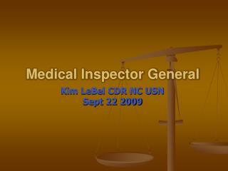 Medical Inspector General