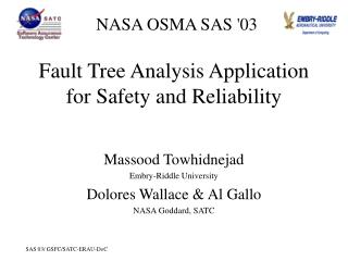 Fault Tree Analysis Application for Safety and Reliability