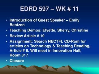 EDRD 597 – WK # 11