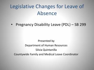 Legislative Changes for Leave of Absence