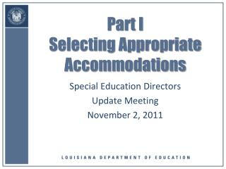 Part I  Selecting  Appropriate Accommodations