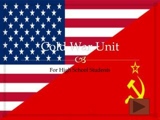 Cold War Unit