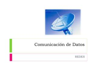 Comunicaci�n de Datos