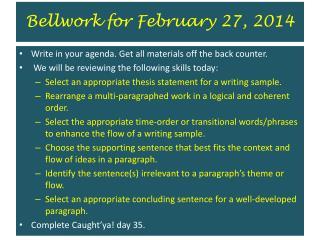 Bellwork for February 27, 2014