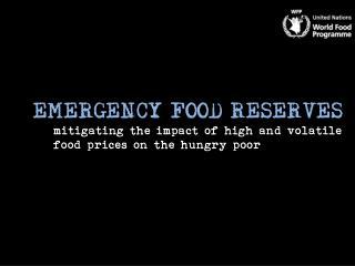 EMERGENCY FOOD RESERVES