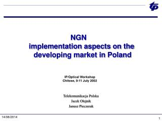 NGN implementation aspects on the  developing market in Poland