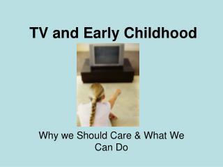 TV and Early Childhood
