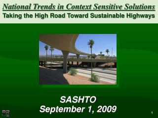 National Trends in Context Sensitive Solutions  Taking the High Road Toward Sustainable Highways