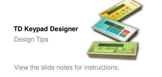 TD Keypad Designer