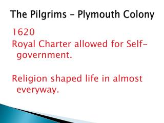 The Pilgrims – Plymouth Colony
