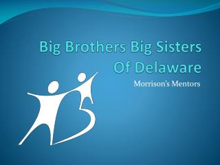 Big Brothers Big Sisters Of Delaware