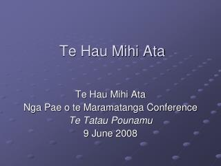 Te Hau Mihi Ata