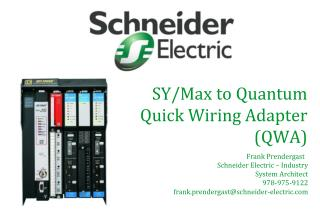 SY/Max to Quantum Quick Wiring Adapter  (QWA)