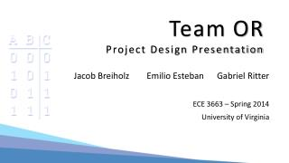 Team OR Project Design Presentation