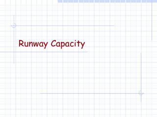 Runway Capacity
