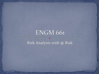 ENGM 661