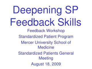 Deepening SP Feedback Skills