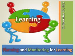Planning  and  Monitoring  for  Learning
