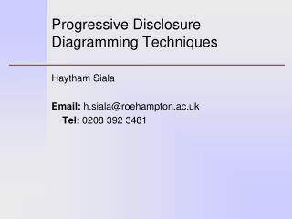 Progressive  Disclosure  Diagramming Techniques
