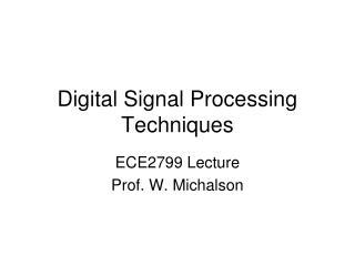 Digital Signal Processing Techniques
