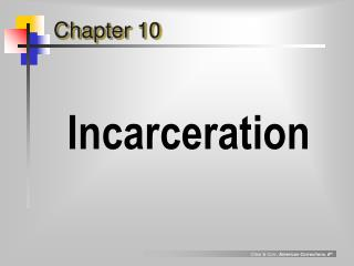 Incarceration