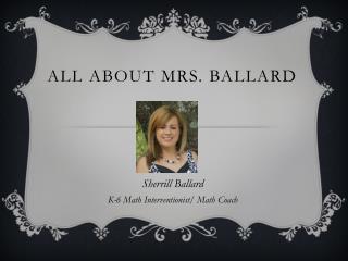 All About mrs. Ballard